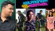 Kalyaanam 2 Kaathal Cast And Crew Talk About The Challenges and Memorable Moments on The Show