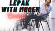 Sing & Stand A Chance To 'Lepak With Mugen'!