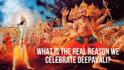 The Death of Naragasuran is Not the Reason Why We Celebrate Deepavali?