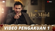 The Maid | Video Pengakuan - Episod 1