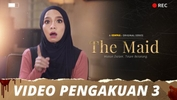 The Maid | Video Pengakuan - Episod 3