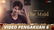 The Maid | Video Pengakuan - Episod 6