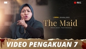 The Maid | Video Pengakuan - Episod 7