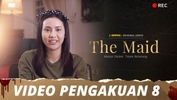 The Maid | Video Pengakuan - Episod 8