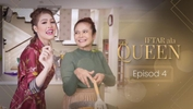 Iftar Ala Queen - Episod 4
