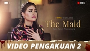 The Maid | Video Pengakuan - Episod 2