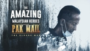 Pak Mail The Kluang Man - The Amazing Malaysian Heroes