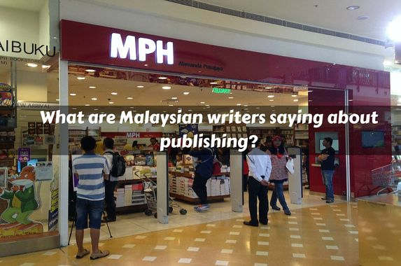 these-malaysian-writers-tell-us-their-publishing-experience